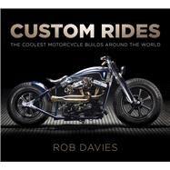 Custom Rides by Davies, Rob, 9780750983808