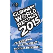 Guinness World Records 2015 by Glenday, Craig, 9781101883808