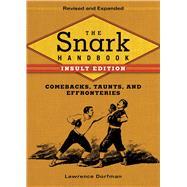 The Snark Handbook by Dorfman, Lawrence, 9781634503808