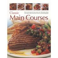 Classic Main Courses by Fleetwood, Jenni, 9781780193809