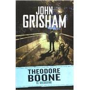 Theodore Boone 2. El secuestro by Grisham, John, 9786073113809