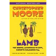 Lamb : The Gospel According to Biff, Christ's Childhood Pal by Moore, Christopher, 9780380813810