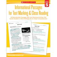 Informational Passages for Text Marking & Close Reading: Grade 5 20 Reproducible Passages With Text-Marking Activities That Guide Students to Read Strategically for Deep Comprehension by Lee, Martin; Miller, Marcia, 9780545793810