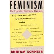 Feminism : The Essential Historical Writings by SCHNEIR, MIRIAM, 9780679753810