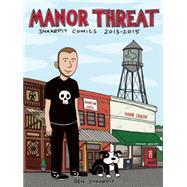 Manor Threat Snake Pit Comics 2013-2015 by Snakepit, Ben, 9781621063810