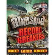 Dinosaur Record Breakers by Naish, Darren, 9781783123810