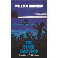 The Black Cauldron by Heinesen, William; Jones, Glyn W., 9781910213810