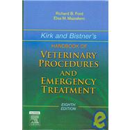 Kirk and Bistner's Handbook of Veterinary Procedures and Emergency Treatment by Ford, Richard B., 9781416053811