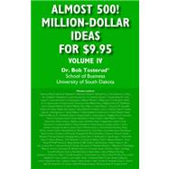 Almost 500! Million-dollar Ideas for $9.95 by Tosterud, Dr Bob, 9781425723811