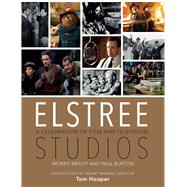 Elstree Studios by Bright, Morris; Burton, Paul, 9781782433811