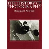 History of Photography : From 1839 to the Present