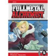 Fullmetal Alchemist, Vol. 16 by Arakawa, Hiromu, 9781421513812