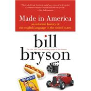 Made in America by Bryson, Bill, 9780380713813
