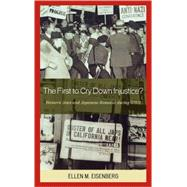 The First to Cry Down Injustice? by Eisenberg, Ellen M., 9780739113813