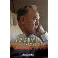 Nazarbayev and the Making of Kazakhstan From Communism to Capitalism by Aitken, Jonathan, 9781441153814