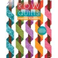 Row Quilts: Longitudes & Latitudes by Vagts, Carolyn S., 9781573673815