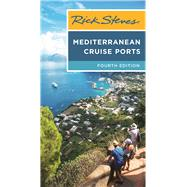 Rick Steves Mediterranean Cruise Ports by Steves, Rick, 9781631213816