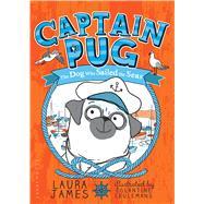 Captain Pug by James, Laura; Ceulemans, Églantine, 9781681193816