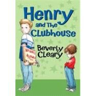 Henry and the Clubhouse by Cleary, Beverly, 9780688213817