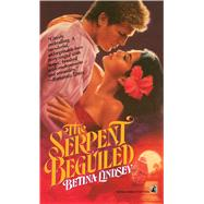 The Serpent Beguiled: Two Rivals for the Love of a Renaissance King by Lindsey, 9781501133817