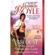 The Viscount Who Lived Down the Lane by Boyle, Elizabeth, 9780062283818