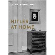 Hitler at Home by Stratigakos, Despina, 9780300183818
