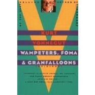 Wampeters, Foma and Granfalloons by VONNEGUT, KURT, 9780385333818