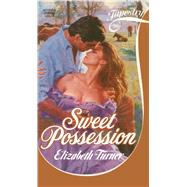 Sweet Possession by Turner, Elizabeth, 9781501123818