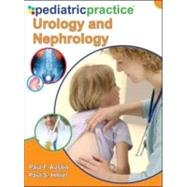 Pediatric Practice Urology and Nephrology by Austin, Paul, 9780071633819