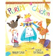 Purim Chicken by Cuyler, Margery; Pinillos, Puy, 9780807533819