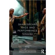 Shakespeare, Race and Performance: The Diverse Bard by Jarrett-Macauley,Delia, 9781138913820