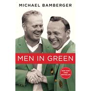Men in Green by Bamberger, Michael, 9781476743820