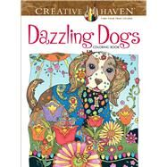 Creative Haven Dazzling Dogs Coloring Book by Sarnat, Marjorie, 9780486803821