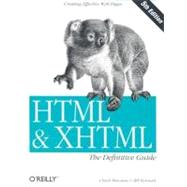 HTML and XHTML : The Definitive Guide by MUSCIANO CHUCK, 9780596003821