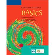Computer Literacy Basics: A Comprehensive Guide to IC3 by AMBROSE / BERGERUD / BUSCHE / ET AL, 9780619243821
