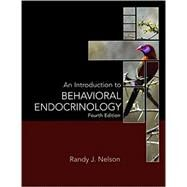 An Introduction to Behavioral Endocrinology by Nelson, Randy J., 9781605353821