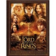 The Lord of the Rings: The Definitive Movie Posters by Editions, Insight, 9781608873821