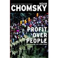 Profit Over People by CHOMSKY, NOAM, 9781888363821