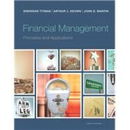 Financial Management Principles and Applications by Titman, Sheridan; Keown, Arthur J., 9780133423822
