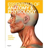 Essentials of Anatomy and Physiology by Patton, Kevin T., 9780323053822