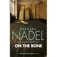 On the Bone by Nadel, Barbara, 9781472213822
