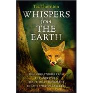 Whispers from the Earth by Thornton, Taz, 9781782793823