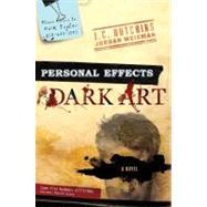 Personal Effects : Dark Art by Hutchins, J.C.; Weisman, Jordan, 9780312383824