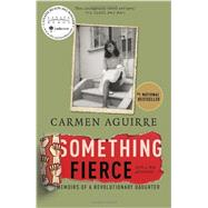 Something Fierce by AGUIRRE, CARMEN, 9780345813824