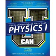 U Can Physics I for Dummies by Holzner, Steven, Ph.D.; Wohns, Daniel Funch, Ph.D. (CON), 9781119093824