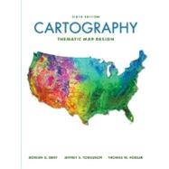 Cartography: Thematic Map Design by Dent, Borden; Torguson, Jeff; Hodler, Thomas, 9780072943825