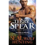 Seal Wolf Hunting by Spear, Terry, 9781402293825