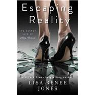 Escaping Reality by Jones, Lisa Renee, 9781476793825