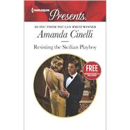 Resisting the Sicilian Playboy (SYTYCW winner) Christmas at the Castello (bonus novella) by Cinelli, Amanda, 9780373133826