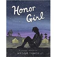 Honor Girl by THRASH, MAGGIETHRASH, MAGGIE, 9780763673826